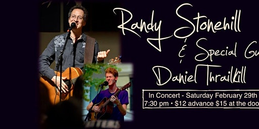 Randy Stonehill in Concert & Special Guest Daniel Thrailkill