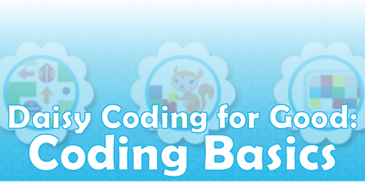 Daisy Coding for Good: Coding Basics