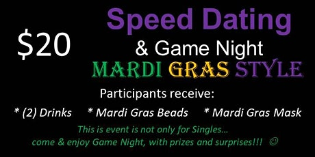 Speed Dating with a Twist and GAME Night (Mardi Gras Style) tickets