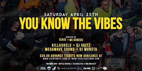 YOU KNOW THE VIBES tickets