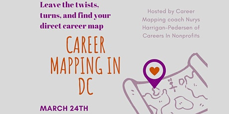 DC Career Mapping - Brought to you by Nurys Harrigan-Pedersen tickets