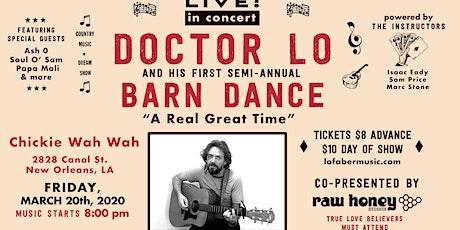 Doctor Lo's First Semi-Annual Barn Dance tickets