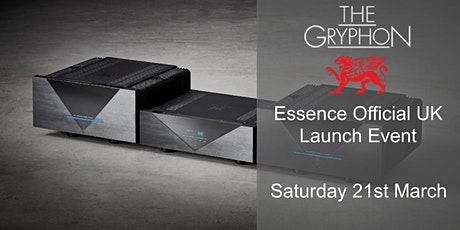 Gryphon Essence Official UK Launch Event tickets
