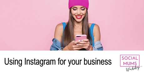 Using Instagram for your Business - Redhill, Surrey tickets
