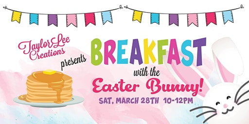 Pancakes With The Easter Bunny A Fundraiser For Averee Young