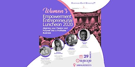 WOMEN'S EMPOWERMENT ENTREPRENEURIAL LUNCHEON  tickets