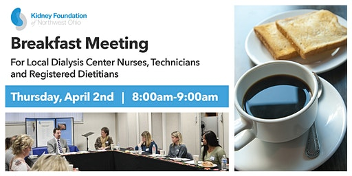 Breakfast Meeting for Dialysis Center Nurses, Technicians, and Dietitians