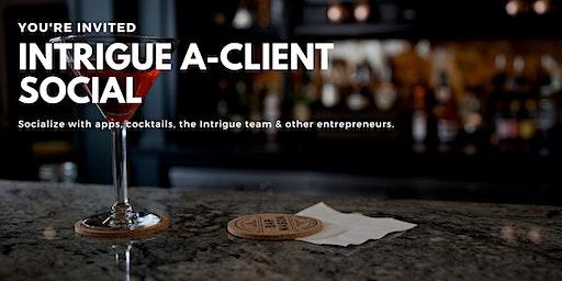 Intrigue A-Client Social & Cocktails