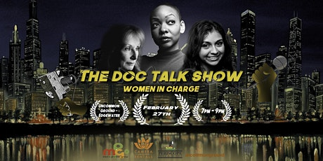 The Doc Talk Show: Women In Charge tickets