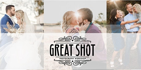 Great Shot Photography Workshop tickets