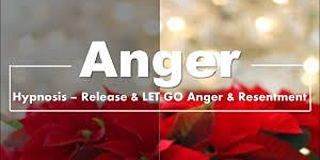 HYPNOTHERAPY MASTERY SERIES: Mastering the Core Emotional Issue - ANGER tickets