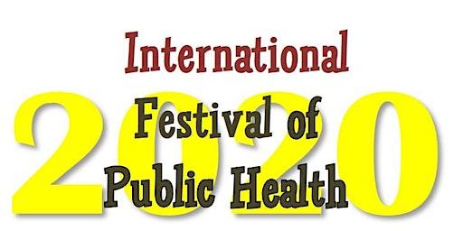 International Festival of Public Health 2020 - Concessionary Registration