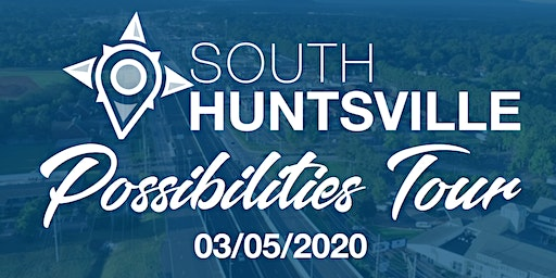 South Huntsville Possibilities Tour