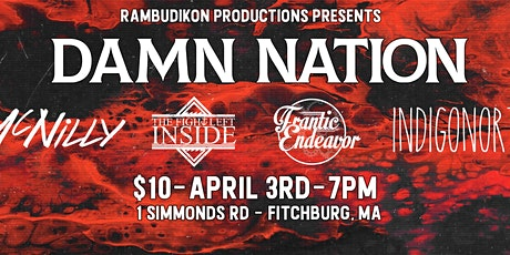 Damn Nation - Indigo North - Frantic Endeavor - TFLI - McNilly tickets