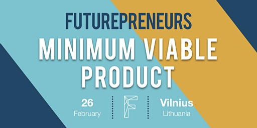 Minimum Viable Product | Futurepreneurs