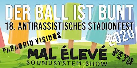 Der Ball ist bunt - 18. Antirassistisches Stadionfest Tickets