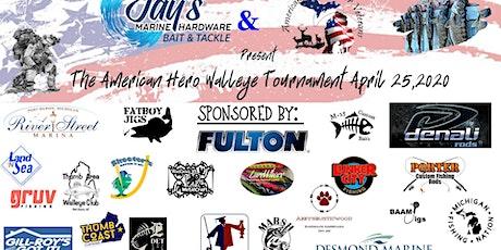 American Hero Walleye Tournament tickets