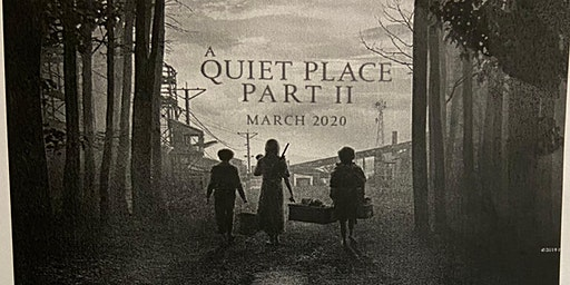 "WAD presents a showing of ""A Quiet Place II"""
