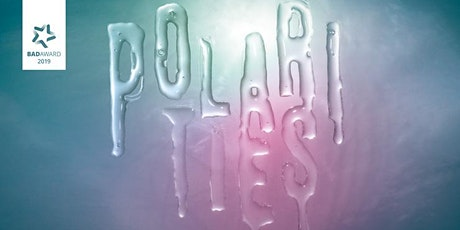POLARITIES SPECIAL with exciting TALKS, PANELS & PERFORMANCES tickets