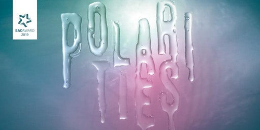 POLARITIES SPECIAL with exciting TALKS, PANELS & PERFORMANCES