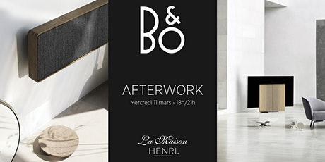 Afterwork exclusif Bang & Olufsen + La Maison HENRI tickets