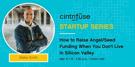 How to Raise Angel/Seed Funding When You Don't Live In Silicon Valley tickets