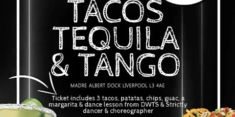Tacos, Tequila & Tango at Madre tickets