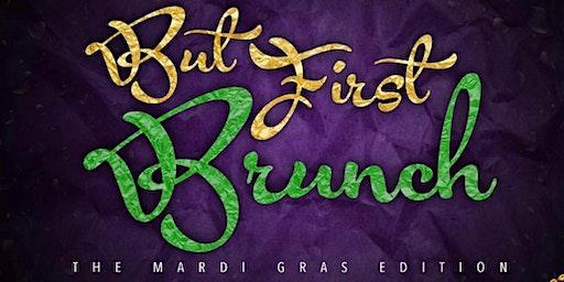But First, BRUNCH! (w/ bottomless mimosas)