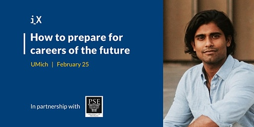 How to Prepare for Careers of the Future - Talk at UMich