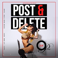POST & DELETE Fridays @Opera w/Open Bar & FREE COVER til Midnight! tickets