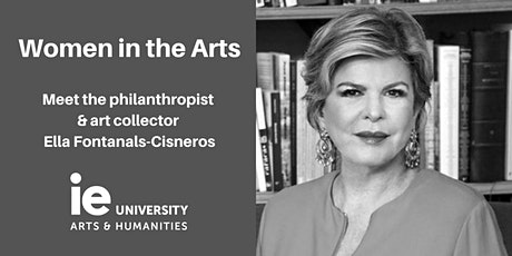 Women in the Arts: Meet  Ella Fontanals-Cisneros tickets
