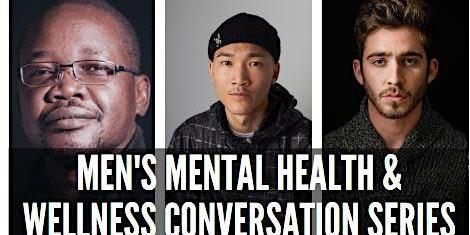 Men's Mental Health & Wellness Conversation Series # 2: Trauma
