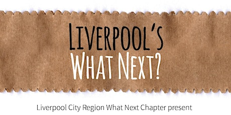 LCR What Next – Let's Talk About It! tickets