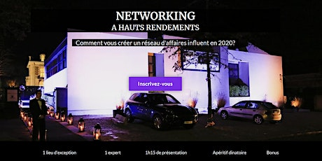 "Conférence ""Networking à Hauts Rendements"" tickets"