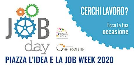 Piazza l'Idea e la Job Week 2020 biglietti