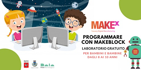 Programmare con Makeblock. Laboratorio gratuito per bambini a cura di MakeX biglietti