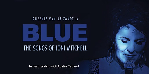 Blue: The Songs of Joni Mitchell