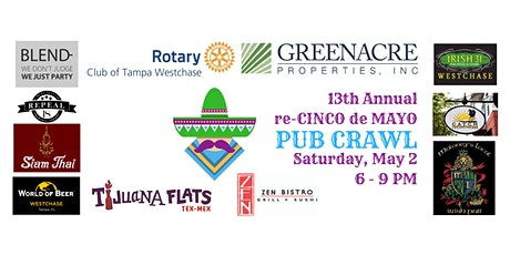 13th Annual Westchase Rotary Pre-Cinco de Mayo Pub Crawl tickets
