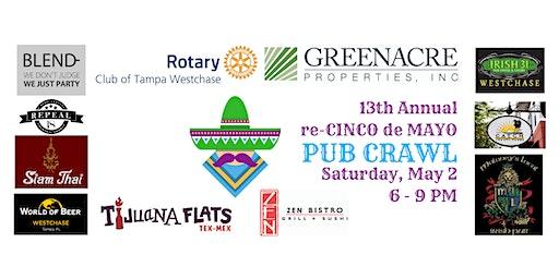 13th Annual Westchase Rotary Pre-Cinco de Mayo Pub Crawl