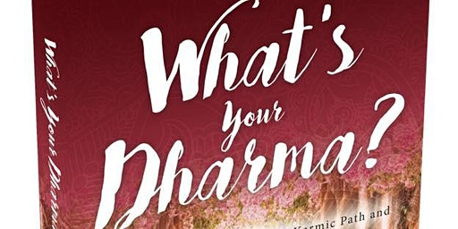 What's Your Dharma?