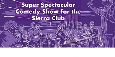 Super Spectacular Comedy Show to Save the Planet! tickets
