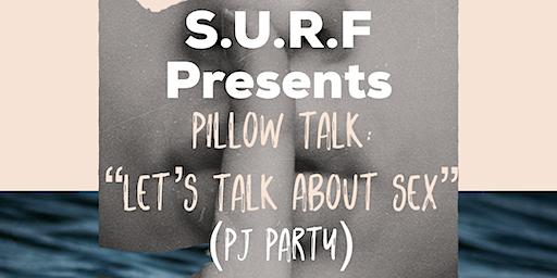"Pillow Talk: ""Let's Talk About Sex"""