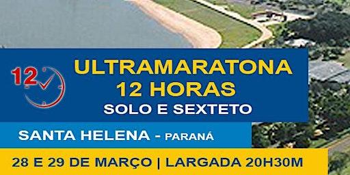 Ultramaratona 12 horas - Solo e Sexteto