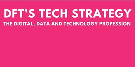 DDaT Profession Lunch and Learn on DfT's Tech Strategy tickets