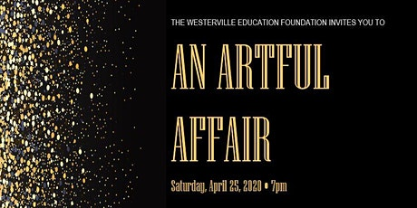 Westerville Education Foundation: An Artful Affair tickets