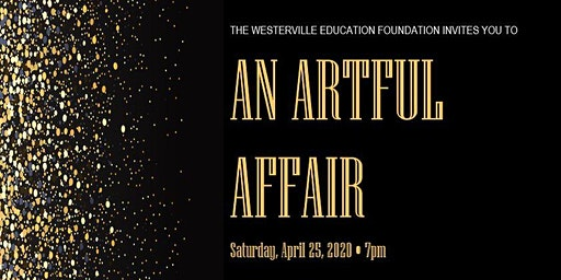 Westerville Education Foundation: An Artful Affair