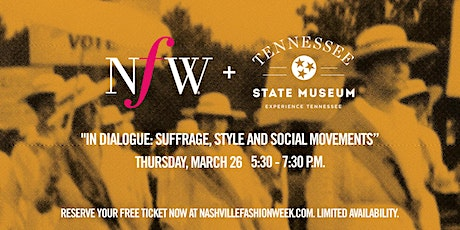 """""""In Dialogue: Suffrage, Style and Social Movements"""" tickets"""