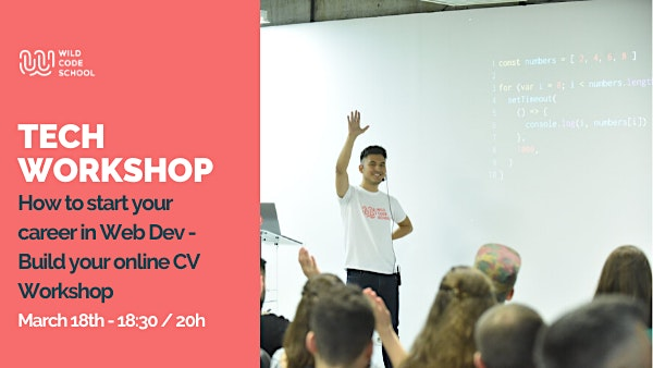 Tech Event - How to start your career in Web Dev - Build your online CV