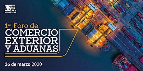 1er Foro de Comercio Exterior y Aduanas boletos