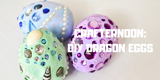 Crafternoon: DIY Dragon Eggs!